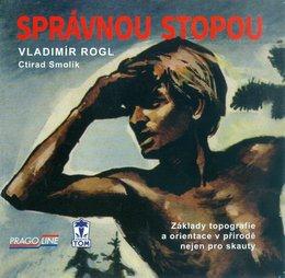 Správnou stopou (Vladimír Rogl)