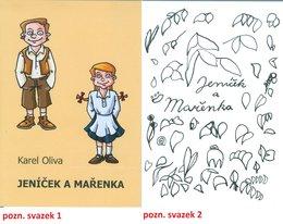 Jeníček a Mařenka (táborová hra Karla Olivy)