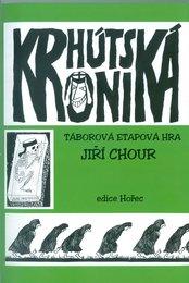Krhútská kronika - táborová etapová hra